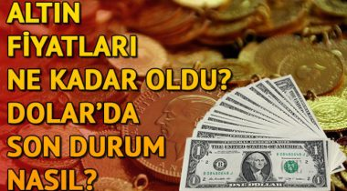 Euro-Dolar Ve Altın Fiyatlarında Son Dakika Haberleri