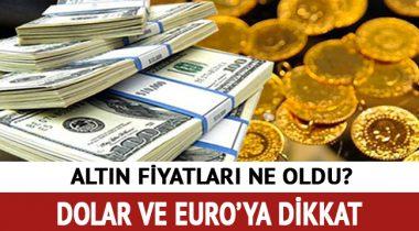 Altın Dolar ve euro'da Bugun Neler Yaşandı! Son Dakika Altın Fiyatları