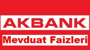akbank-mevduat-faizi-oranlari