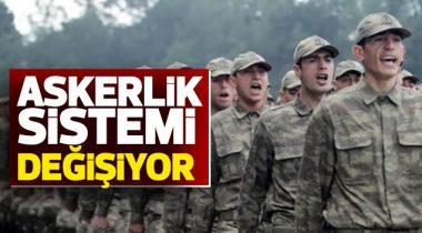 Askerlik Sistemi Değişiyor!