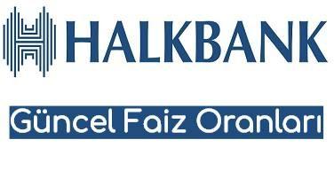 Halkbank 2019 Yılı Mevduat Faizi Oranlarını Güncelledi