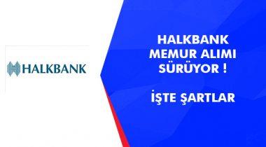 Halk Bank Memur Alımı 2019