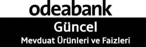 odeabank-mevdaut-faiz-