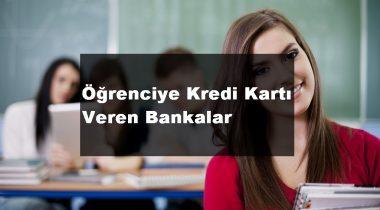 Öğrenciye Kredi Kartı Veren Bankalar 2020
