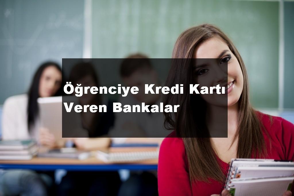Öğrenciye-Kredi-Kartı-Veren-Bankalar