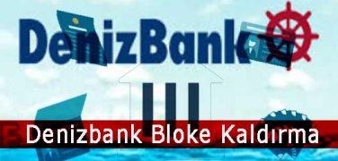 Deniz Bank Kredi Kartı Bloke Kaldırma