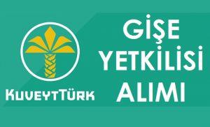 KUVEYT-TURK-GISE-YETKILISI-ALIMI