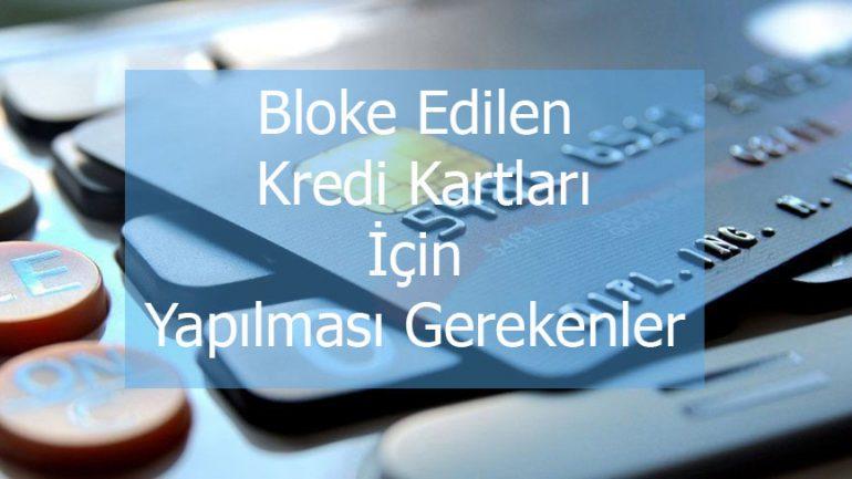 blok-edilen-kredi-kartlari-