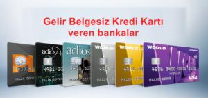 gelir_belgesiz_kredi_karti_veren_bankalar
