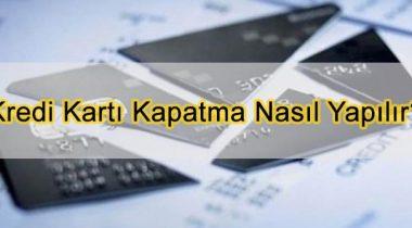 Kredi Kartı İptali Nasıl Yapılır
