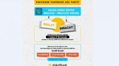 Vakıfbank KOBİ'lere 1 Milyar Liralık Yeni Kaynak Sağlıyor!