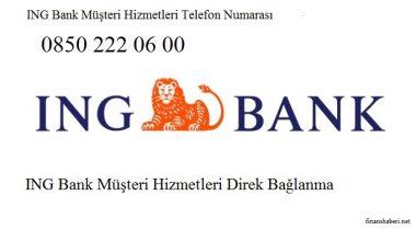 ING Bank Müşteri Hizmetleri! Müşteri Hizmetleri Direk Bağlanma 0850 222 06 00