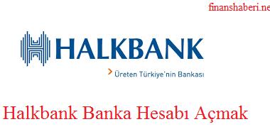 Halkbank Banka Hesabı Açma