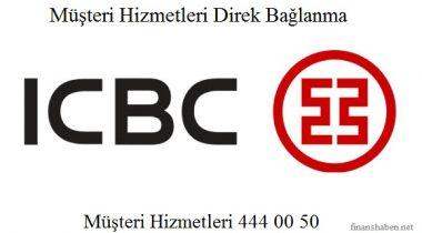 ICBC Bankası Müşteri Hizmetleri 444 00 50