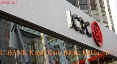 ICBC Kredi Kartı Bloke Kaldırma