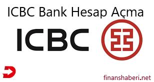 ICBC Bank Hesap Açma