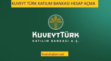 Kuveyt Türk Hesap Açma İşlemleri