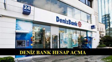 Deniz Bank Hesap Açma