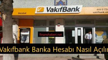 Vakıfbank Banka Hesabı Açma