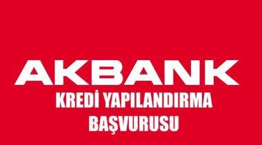 Akbank Kredi Borcu Yapılandırma 2020