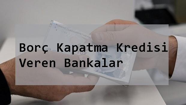 Borç-Kapatma-Kredisi-Veren-Bankalar