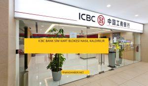 ICBC BANK SİM BLOKE