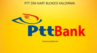 PTT Bank Sim Kart Blokesi Kaldırma