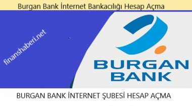 Burgan Bank İnternet Bankacılığı Hesap Açma