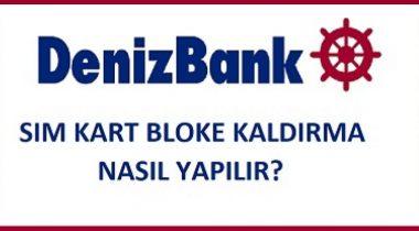 Denizbank Sim Kart Blokesi Kaldırma
