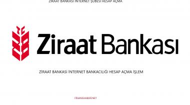Ziraat Bankası İnternet Bankacılığı Hesap Açma
