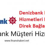 denizbank-müşteri-hizmetleri