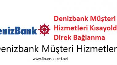 Deniz Bank Müşteri Hizmetleri