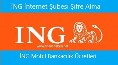 ING İnternet Bankacılığı Şifre Alma
