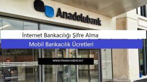 Anadolubank-internet şifre