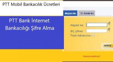 PTT İnternet Bankacılığı Şifre Alma
