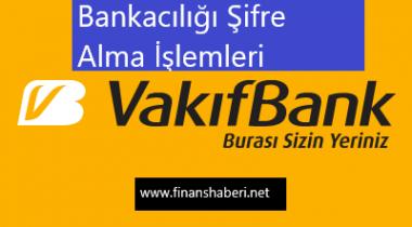 Vakıfbank İnternet Bankacılığı Şifre Alma
