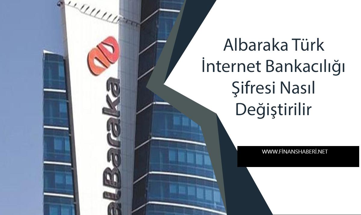 albaraka-internet-bankaciligi-sifre-degistirme