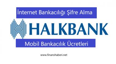 Halkbank İnternet Bankacılığı Şifre Alma