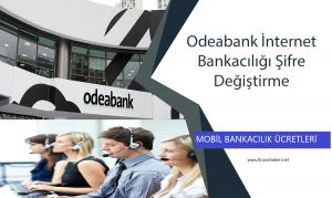 odebank-internet-bankaciligi-sifre-degistirme