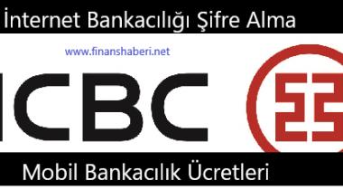 ICBC İnternet Bankacılığı Şifre Alma