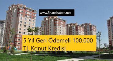 100.000 TL Konut Kredisi Veren Bankalar