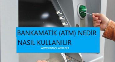 ATM (Bankamatik) Nedir
