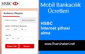 HSBC İnternet Bankacılığı Şifre Alma