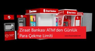Ziraat Bankası ATM'den Günlük Para Çekme Limiti