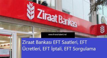 Ziraat Bankası EFT Ücretleri ve Saatleri