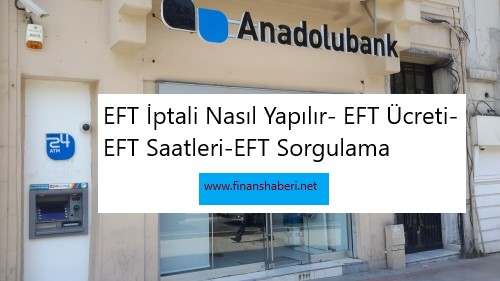 anadolu bank EFT