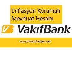 Vakıfbank Enflasyon Korumalı Mevduat Hesabı