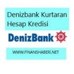 denizbank kurtaran hesap kredisi