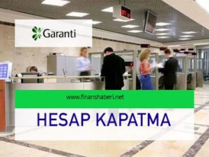 garanti-hesap-kapatma