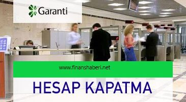 Garanti BBVA Banka Hesabı Kapatma